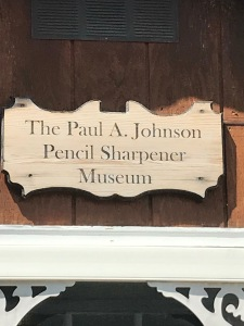 Paul A Johnson Pencil Sharpener Museum Sign
